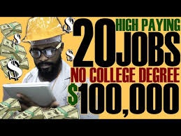 Top 20 Jobs Paying $100K with No College Degree